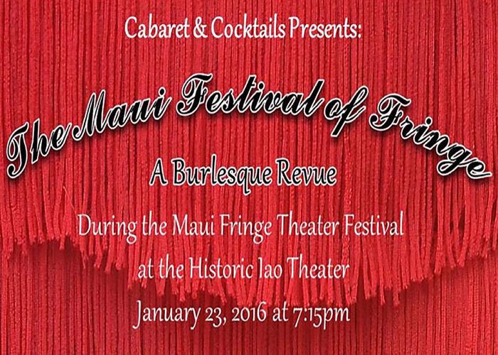 The Maui Festival Of Fringe