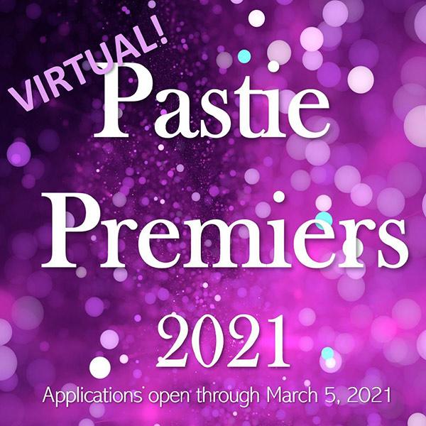 Virtual Pastie Premiers 2021